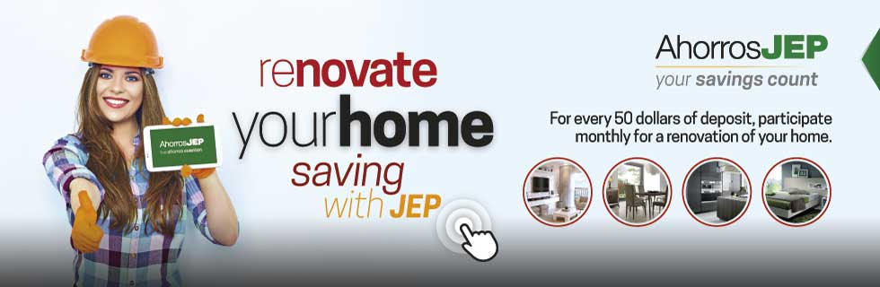 Renovate your home saving with JEP